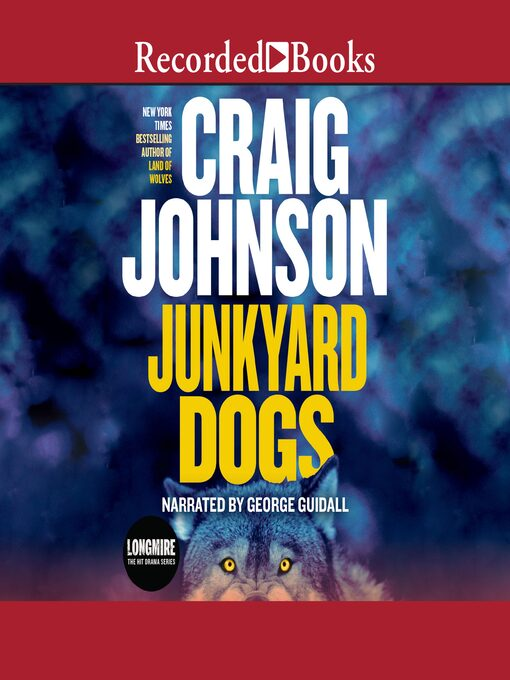 Title details for Junkyard Dogs by Craig Johnson - Wait list