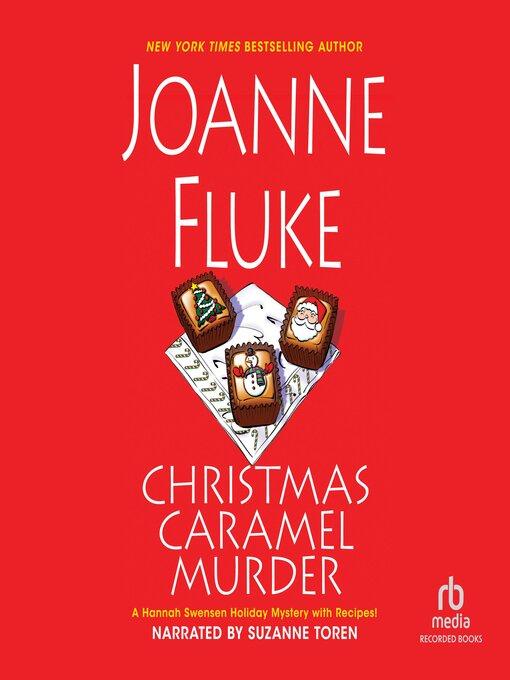 Title details for Christmas Caramel Murder by Joanne Fluke - Available