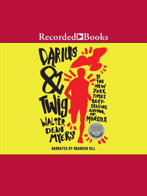 Title details for Darius & Twig by Walter Dean Myers - Available