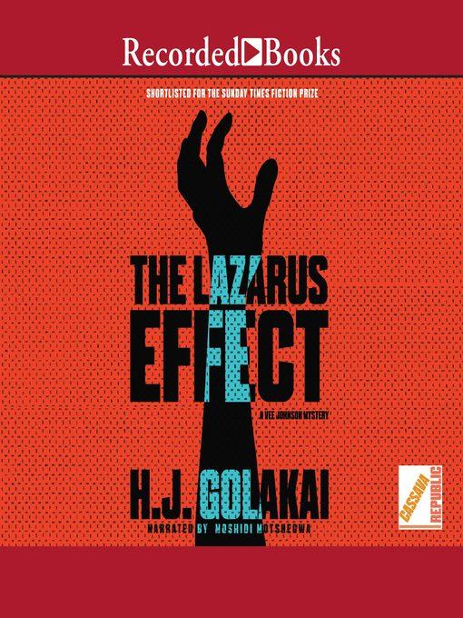 Title details for The Lazarus Effect by H.J. Golakai - Wait list