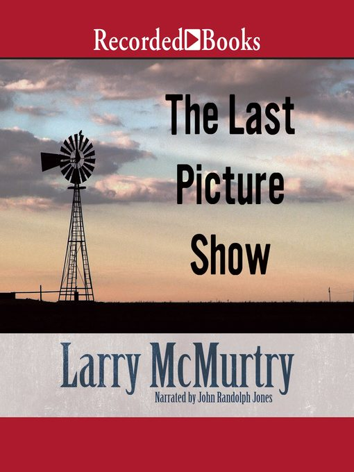 Title details for The Last Picture Show by Larry McMurtry - Available