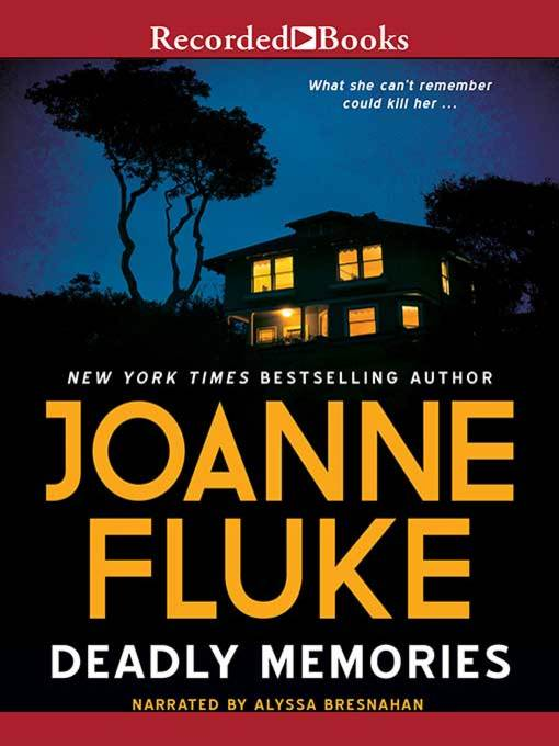 Title details for Deadly Memories by Joanne Fluke - Available