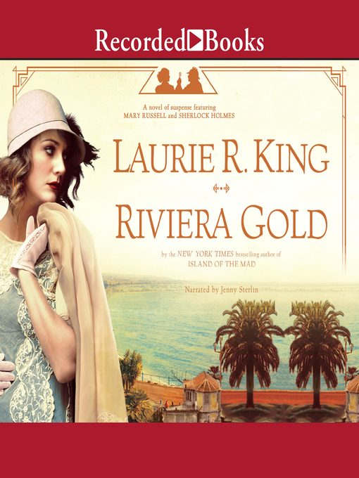 Title details for Riviera Gold--A Novel by Laurie R. King - Wait list