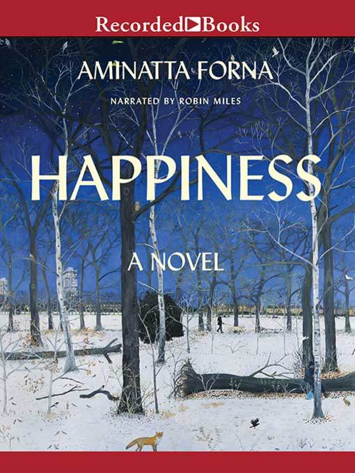 Title details for Happiness by Aminatta Forna - Wait list