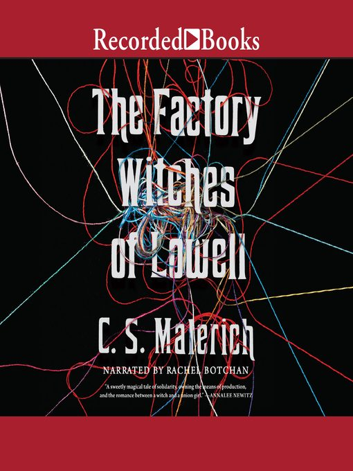 Title details for The Factory Witches of Lowell by C.S. Malerich - Available