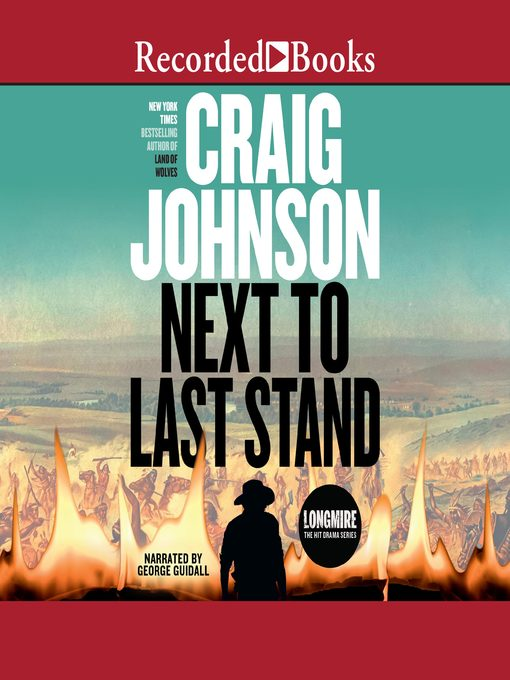 Title details for Next to Last Stand by Craig Johnson - Wait list