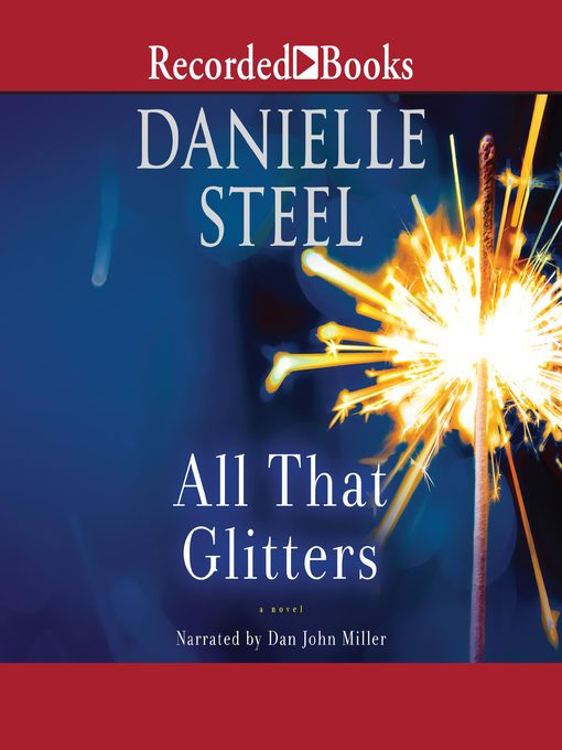 Title details for All That Glitters by Danielle Steel - Wait list