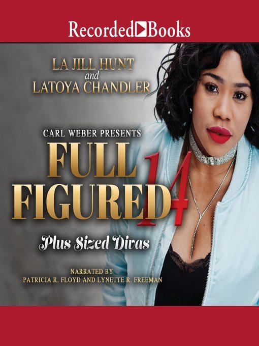 Title details for Full Figured 14 by La Jill Hunt - Wait list