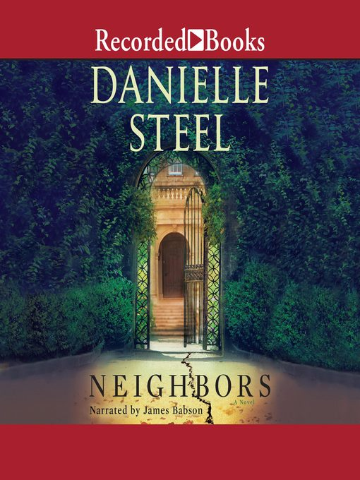 Title details for Neighbors by Danielle Steel - Wait list