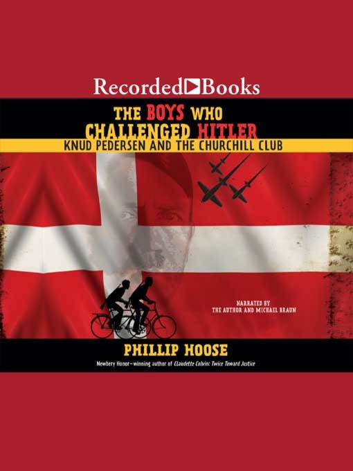 Title details for The Boys Who Challenged Hitler by Phillip Hoose - Wait list