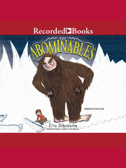 Title details for The Abominables by Eva Ibbotson - Wait list