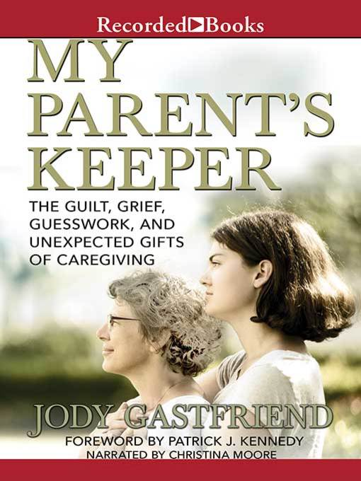 Title details for My Parents' Keeper by Jody Gastfriend - Available