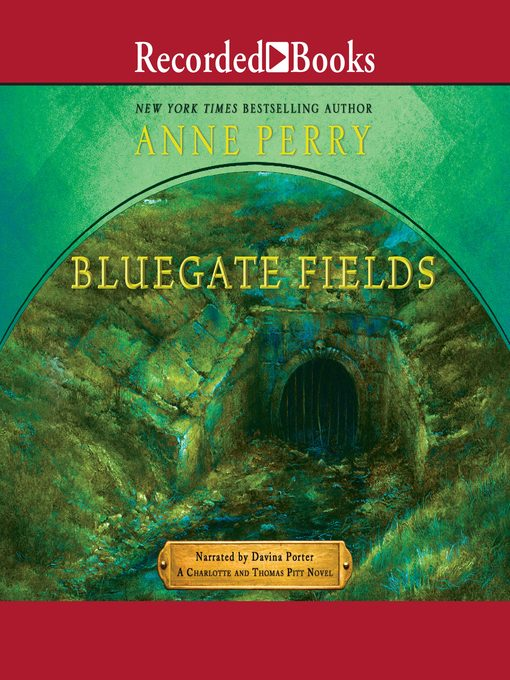 Title details for Bluegate Fields by Anne Perry - Available