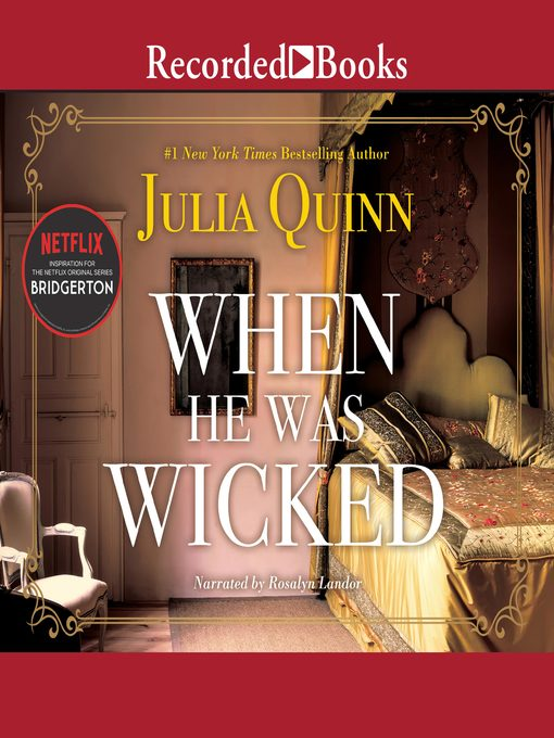 Title details for When He Was Wicked by Julia Quinn - Available