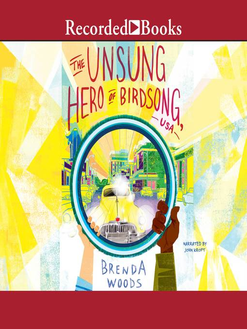 Title details for The Unsung Hero of Birdsong, USA by Brenda Woods - Available