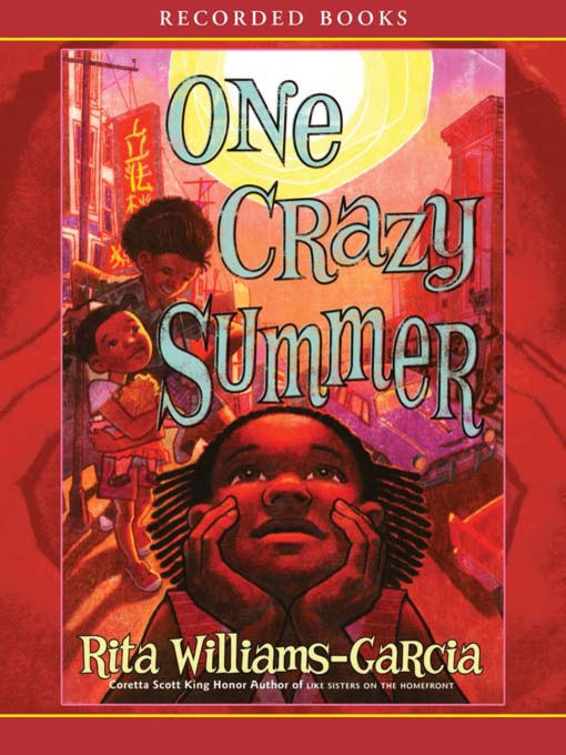 Title details for One Crazy Summer by Rita Williams-Garcia - Wait list