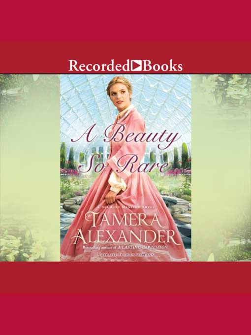 Title details for A Beauty So Rare by Tamera Alexander - Wait list