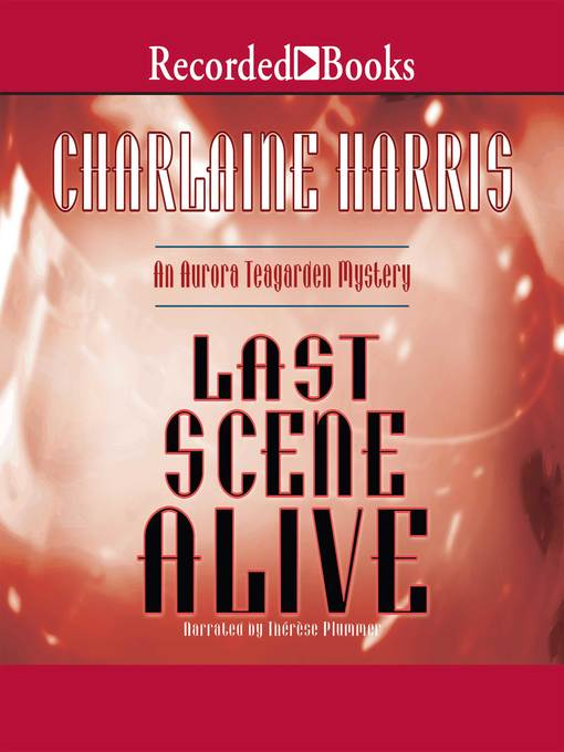 Title details for Last Scene Alive by Charlaine Harris - Wait list