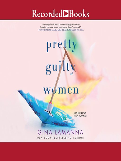 Title details for Pretty Guilty Women by Gina LaManna - Available
