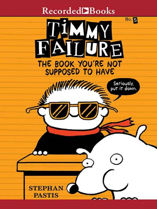 Title details for The Book You're Not Supposed to Have by Stephan Pastis - Wait list