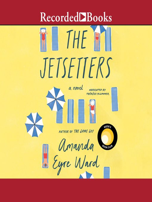 Title details for The Jetsetters by Amanda Eyre Ward - Available
