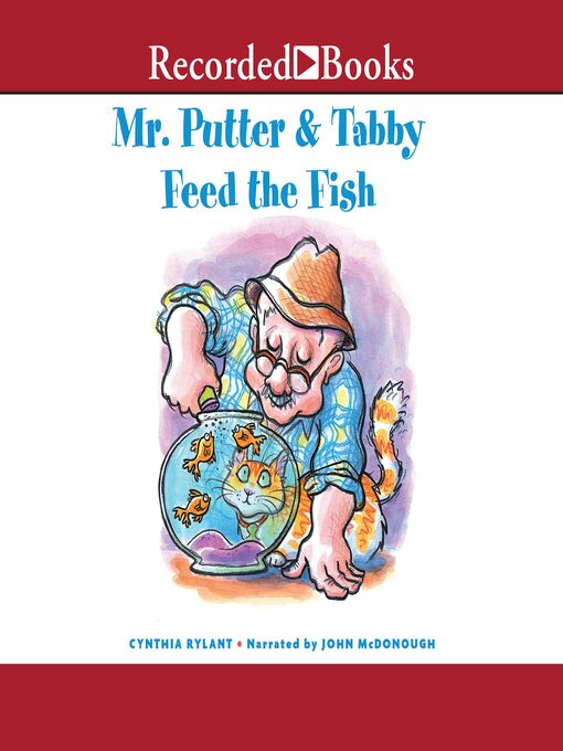 Title details for Mr. Putter & Tabby Feed the Fish by Cynthia Rylant - Available