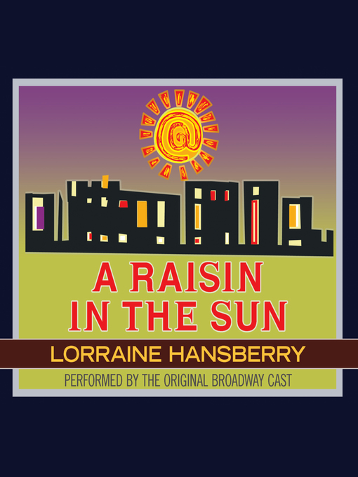 Cover image for book: A Raisin in the Sun