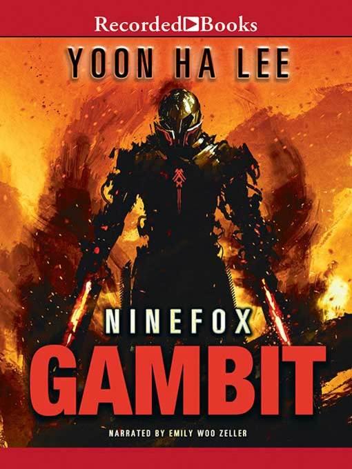 Title details for Ninefox Gambit by Yoon Ha Lee - Wait list