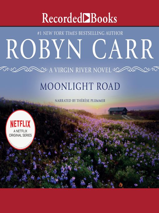 Title details for Moonlight Road by Robyn Carr - Wait list