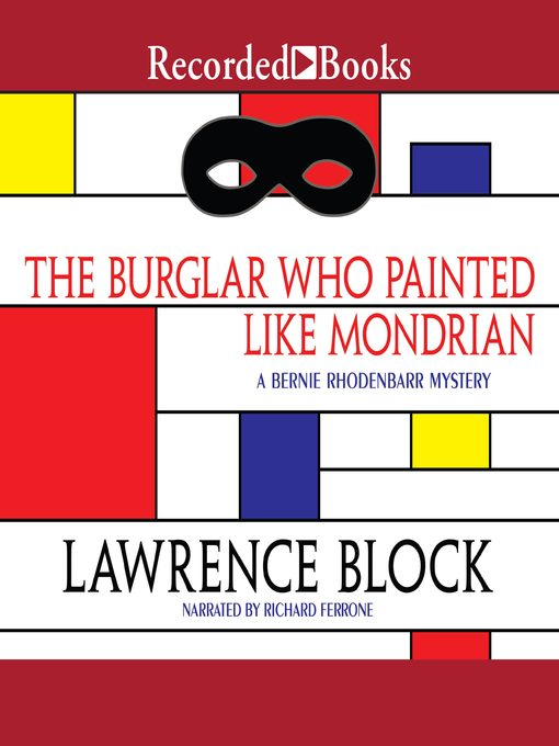 Title details for The Burglar Who Painted Like Mondrian by Lawrence Block - Wait list