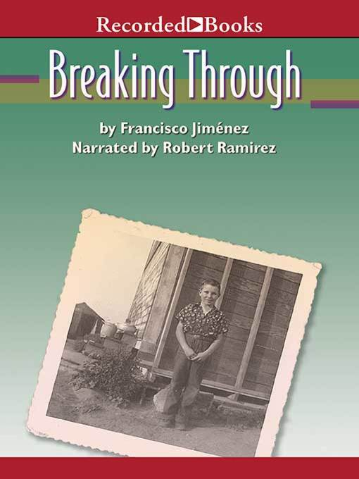 Title details for Breaking Through by Francisco Jimenez - Available