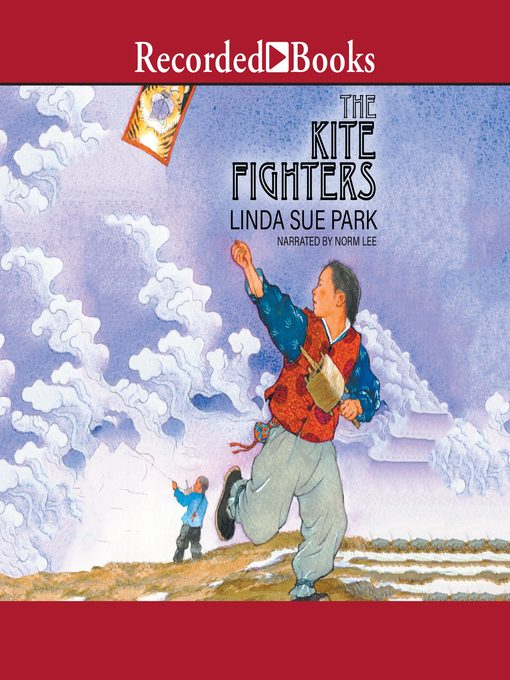 Title details for The Kite Fighters by Linda Sue Park - Available