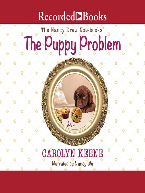 Title details for The Puppy Problem by Carolyn Keene - Available