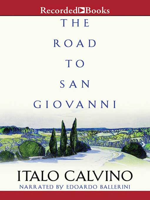 Title details for The Road to San Giovanni by Italo Calvino - Available