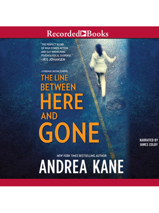 Title details for The Line Between Here and Gone by Andrea Kane - Available