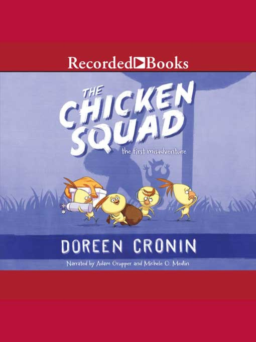 Title details for The Chicken Squad by Doreen Cronin - Wait list