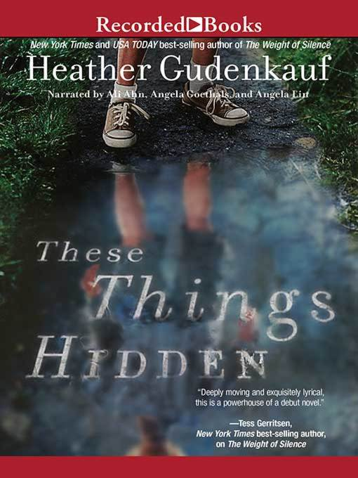 Title details for These Things Hidden by Heather Gudenkauf - Available