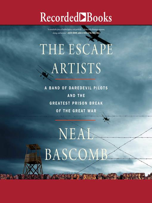 Title details for The Escape Artists by Neal Bascomb - Available
