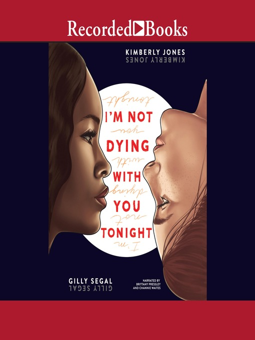 Title details for I'm Not Dying with You Tonight by Gilly Segal - Available