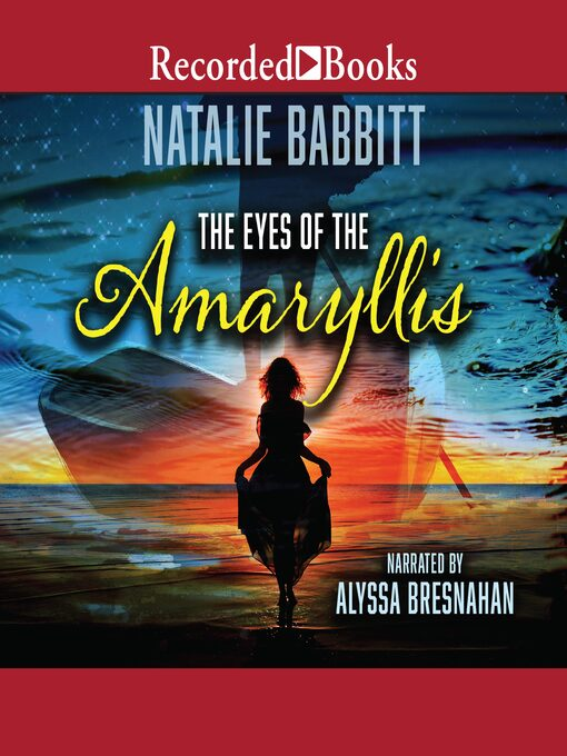 Title details for The Eyes of the Amaryllis by Natalie Babbitt - Available