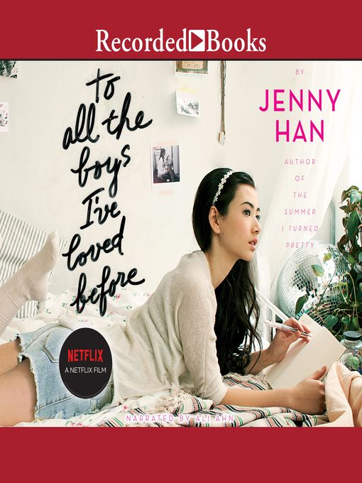 Title details for To All the Boys I've Loved Before by Jenny Han - Available