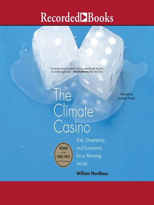 Title details for The Climate Casino by William D. Nordhaus - Available
