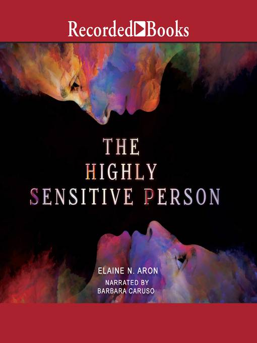 Title details for The Highly Sensitive Person by Elaine Aron - Wait list