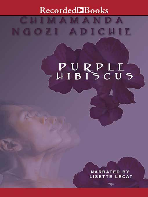 Purple Hibiscus Toronto Public Library Overdrive