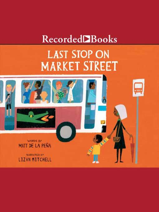 Title details for Last Stop on Market Street by Matt de la Pena - Available