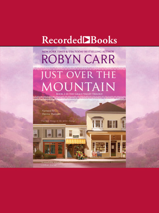 Title details for Just Over the Mountain by Robyn Carr - Wait list