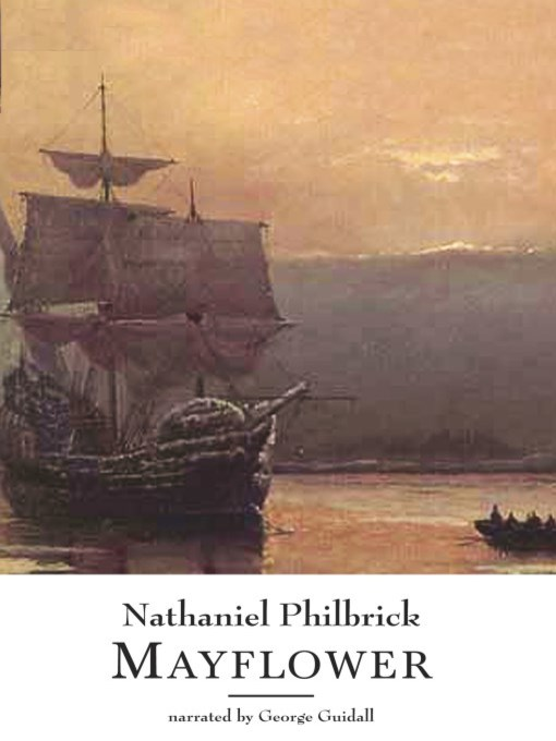 Title details for Mayflower by Nathaniel Philbrick - Wait list