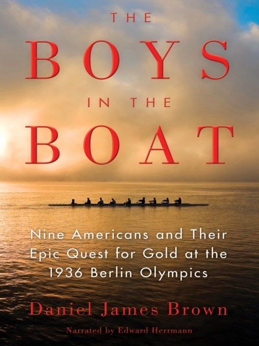 Title details for The Boys in the Boat by Daniel James Brown - Wait list