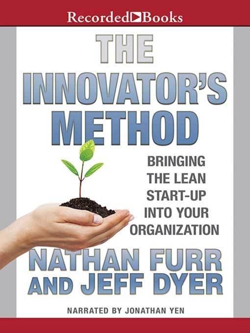 Title details for The Innovator's Method by Jeffrey Dyer - Available