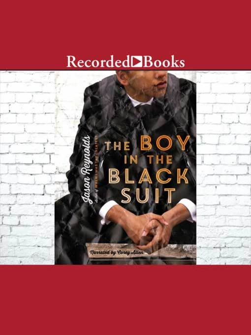 Title details for The Boy in the Black Suit by Jason Reynolds - Wait list